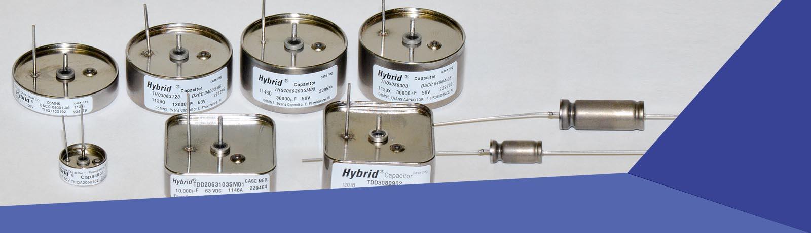 Evans Capacitor- HiRel Supercapacitors